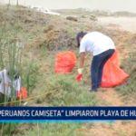 """Peruanos Camiseta"" limpiaron playa de Huanchaco"