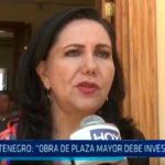 "Gloria Montenegro: ""Obra de Plaza Mayor debe investigarse"""