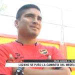 Liga de Trujillo: Lozano se puso la camiseta del Atlético Medellín