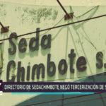 Chimbote: Directorio de SEDACHIMBOTE negó tercerización de servicios