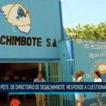 Chimbote: Directorio de Sedachimbote responde a cuestionamientos