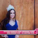 Nacional: Estefani Mauricci será coronada como Miss Mundo Perú – La Libertad 2018