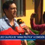 """Valdez califica de """"Arma Política"""" a comisión lava jato"""