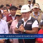 """Chiclayo: Bruce: """"la nueva ciudad de olmos no está contaminando"""""""