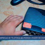 Chiclayo : Empresas de telefonía no podrán vender decodificadores