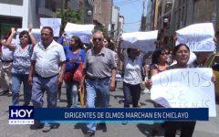 Chiclayo: Dirigentes de Olmos marchan en Chiclayo