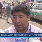 Chiclayo : Intensifican operativos en mercados por semana santa