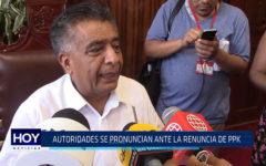 Chiclayo : Autoridades se pronunciaron ante renuncia de PPK