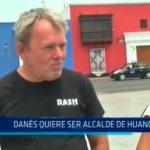 Danés quiere ser alcalde de Huanchaco