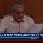 Alcalde Elidio Espinoza miente en sus discursos
