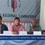 """Chiclayo: Anuncian campeonato deportivo """"Ángel Navarro Carlos"""""""
