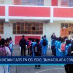 """Denuncian caos en colegio """"Inmaculada Concepción"""""""