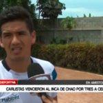 Carlistas vencieron al Inca de Chao por 3 a 0
