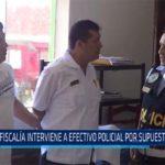 Chiclayo Fiscalía interviene a efectivo policial por supuesta coima