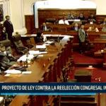 Chimbote: Proyecto de ley contra la reelección Congresal inmediata