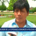 Regidor de la Esperanza denunció a policias corruptos