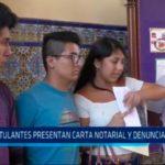 Postulantes presentan carta notarial y denunciarían a UNT