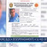 Chiclayo: Madre busca desesperadamente a su hijo desde enero