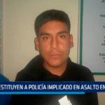 Destituyen a Policía implicado en asalto a Paiján