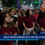 Latinoamérica: Miles marcharon en el Día de la Mujer