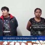 Chiclayo: Dos mujeres son detenidas con mil ketes de droga