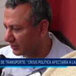 "Gerente de transporte : ""Crisis política afectaría a La Libertad"""