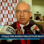Chimbote: Fiscales tiene 48 horas para justificar inasistencias a audiencias