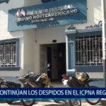 Piura: Continúan los despidos en el Icpna Región Grau