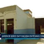 Chimbote: Jardín de niños 1547 funciona en pésimas condiciones