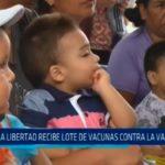La Libertad recibe lote de vacunas contra la varicela