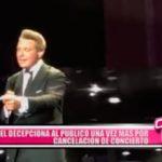 Internacional: Luis Miguel decepciona al público una vez más por cancelación de concierto