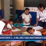 Transfieren S/. 24 millones para mantenimiento de colegios