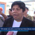 """Chiclayo: """"PPK debe volver a sustentar posición de inocencia"""""""