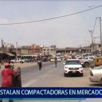 Piura: Instalan  compactadoras  en mercado  de  Piura