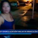 Trujillo: Mujer denuncia agresión familiar en urbanización Santa Sofía