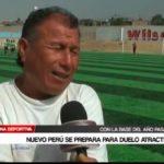 Nuevo Perú se prepara para duelo atractivo