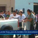 Población trujillana en zozobra por inseguridad ciudadana