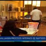 Evaluarán procesos internos de partidos políticos