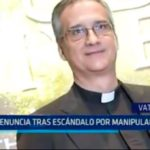 Vaticano: Renuncia tras escándalo por manipulación