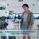"Conoce a Youbot, el primer robot ""Youtuber"" peruano"