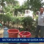 Piura: AA.HH del sector sur se quedan sin agua
