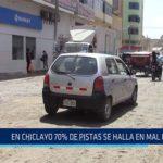 Chiclayo: En Chiclayo 70% de pistas se halla en mal estado