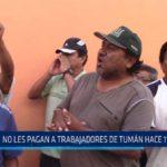 Chiclayo: No les pagan a trabajadores de Tumán hace 11 meses
