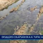 Piura: Desagües colapsan en asentamiento Túpac Amaru