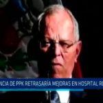 """""""Vacancia de PPK retrasaría mejoras en Hospital Regional"""""""