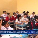Chiclayo: Menores venezolanos quieren seguir estudios superiores