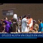 Otuzco alista vía crucis en vivo