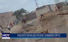Chiclayo: Violento desalojo en José Leonardo Ortiz
