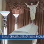Chiclayo : Familia de mujer asesinada en Lima exige justicia