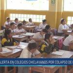 Chiclayo : Alerta en colegios chiclayanos ante colapso de desagües